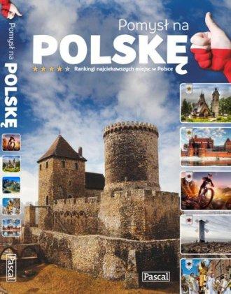 Pomysł na Polskę. Ranking atrakcji - okładka książki