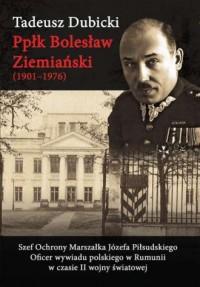 Ppłk Bolesław Ziemiański (1901-1976). - okładka książki