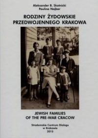 Rodziny żydowskie przedwojennego Krakowa - okładka książki