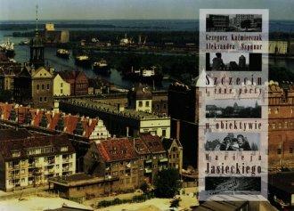 Szczecin i inne porty w obiektywie - okładka książki