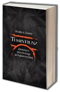 Temistiusz. Zmierzch psychologii - okładka książki