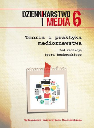 Dziennikarstwo i Media 6. Teoria - okładka książki