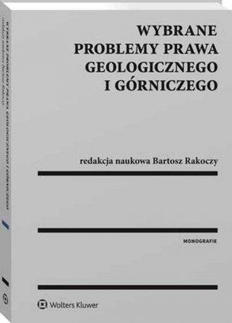 Wybrane problemy prawa geologicznego - okładka książki