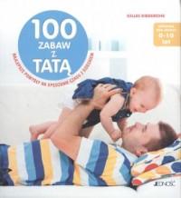 100 zabaw z tatą - okładka książki