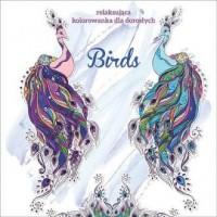 Birds. Kolorowanka dla dorosłych - okładka książki