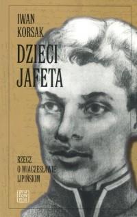Dzieci Jafeta - okładka książki