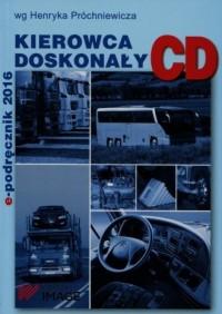 e-Podręcznik 2016. Kierowca doskonały Kategoria C i D - okładka książki