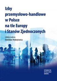 Izby przemysłowo-handlowe w Polsce - okładka książki