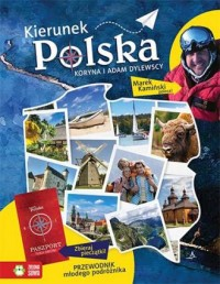 Kierunek Polska. Przewodnik młodego podróżnika - okładka książki