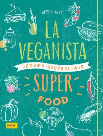 La Veganista. Superfood - okładka książki