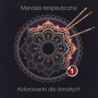 Mandala terapeutyczna cz. 1 - okładka książki