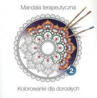 Mandala terapeutyczna cz. 2 - okładka książki