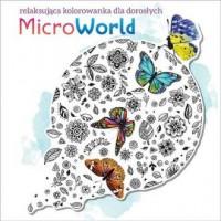Microworld. Kolorowanka dla dorosłych - okładka książki