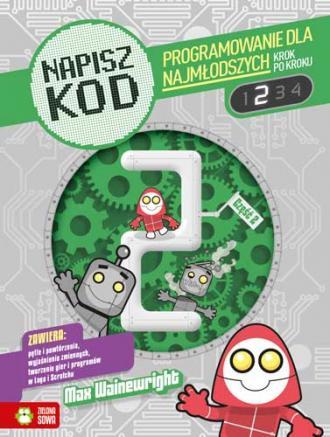 Napisz kod. Programowanie dla najmłodszych - okładka książki