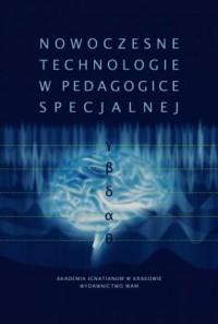 Nowoczesne technologie w pedagogice specjalnej - okładka książki