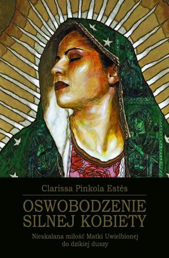 Oswobodzenie Silnej Kobiety - okładka książki