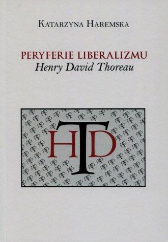 Peryferie liberalizmu. Henry David - okładka książki