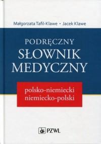 Podręczny słownik medyczny polsko-niemiecki, niemiecko-polski - okładka książki