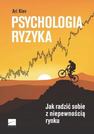 Psychologia ryzyka. Jak radzić - okładka książki