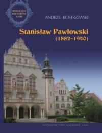 Stanisław Pawłowski 1882-1940. - okładka książki