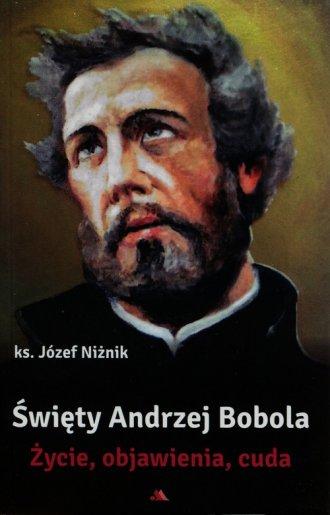 Święty Andrzej Bobola. Życie, objawienia, - okładka książki