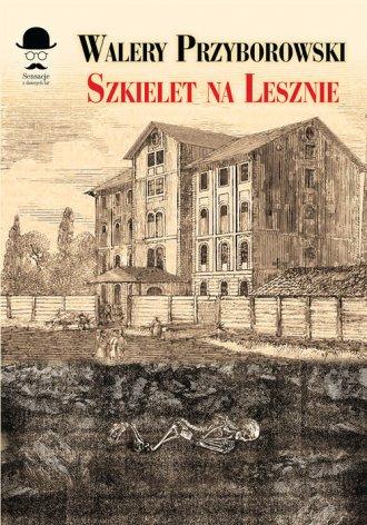 Szkielet na Lesznie - okładka książki