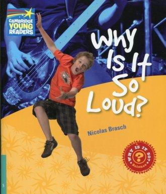Why Is It So Loud? Level 5. Factbook - okładka książki