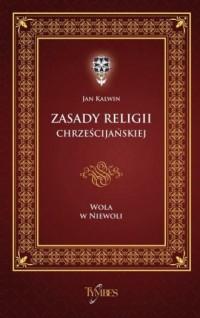 Zasady religii chrześcijańskiej. - okładka książki