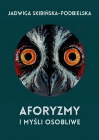 Aforyzmy i myśli osobliwe - okładka książki