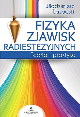 Fizyka zjawisk radiestezyjnych. - okładka książki