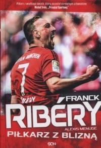 Franck Ribery. Piłkarz z blizną - okładka książki