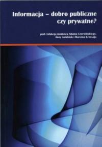 Informacja - dobro publiczne czy prywatne? - okładka książki