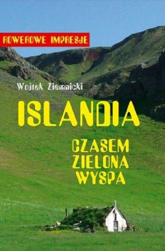 Islandia - czasem zielona wyspa - okładka książki