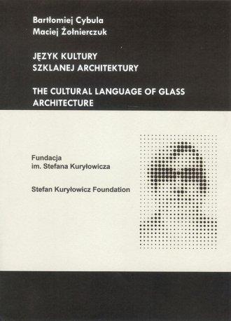 Język kultury szklanej architektury - okładka książki