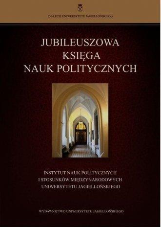 Jubileuszowa księga nauk politycznych. - okładka książki