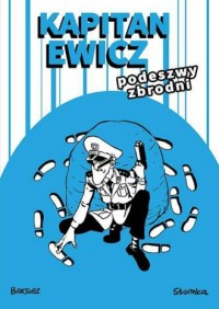 Kapitan Ewicz. Podeszwy zbrodni - okładka książki
