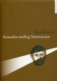 Komedia według Terencjusza - okładka książki