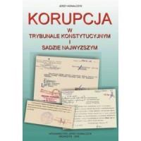 Korupcja w trybunale konstytucyjnym i sądzie najwyższym - okładka książki