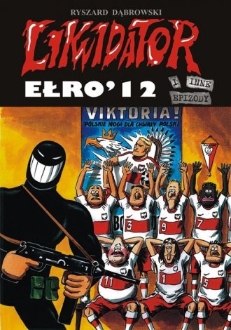 Likwidator Ełro 12 - okładka książki