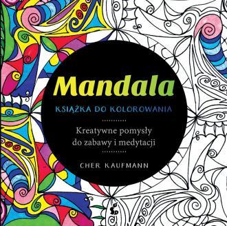 Mandala. Książka do kolorowania. - okładka książki
