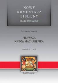 Pierwsza Księga Machabejska. Seria: - okładka książki
