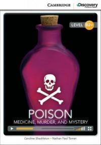 Poison: Medicine, Murder, and Mystery - okładka książki