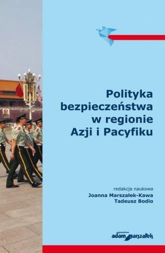 Polityka bezpieczeństwa w regionie - okładka książki
