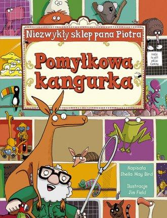 Pomyłkowa kangurka. Niezwykły sklep - okładka książki