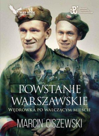 Powstanie Warszawskie. Wędrówka - okładka książki