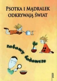 Psotka i Mądralek odkrywają świat - okładka książki