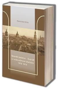 Stosunki państwo - Kościół w województwie - okładka książki
