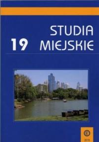 Studia Miejskie. Tom 19 - okładka książki