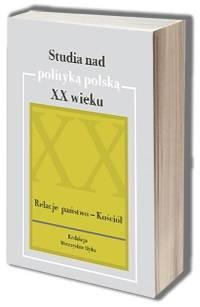 Studia nad polityką polską XX wieku. - okładka książki
