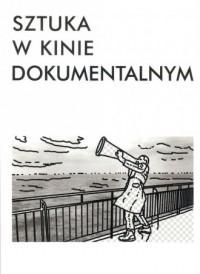 Sztuka w kinie dokumentalnym - okładka książki